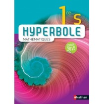 HYPERBOLE 1RE S - ÉDITION 2015
