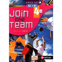 ANGLAIS 4E JOIN THE TEAM A2-B1