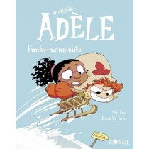Mortelle Adele Tome 15 Funky Moumoute