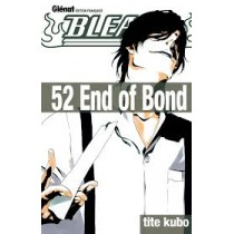 Bleach Tome 52 : End Of Bond
